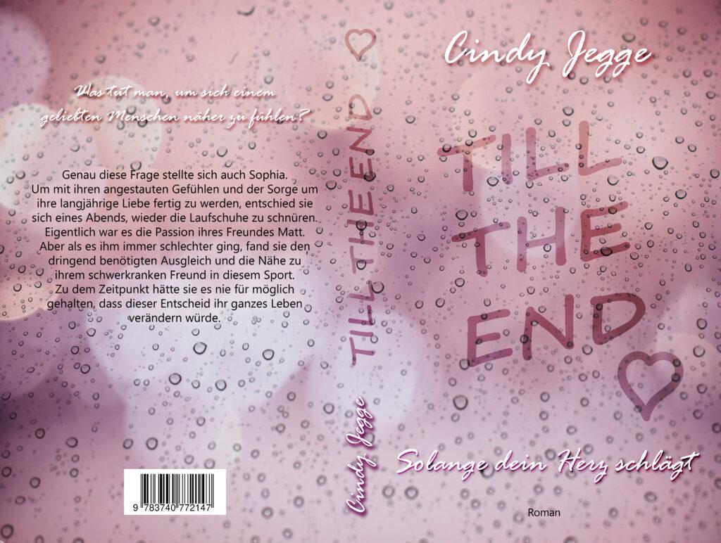 """Cover """"Till the end - Solange dein Herz schlägt"""" von Cindy Jegge"""