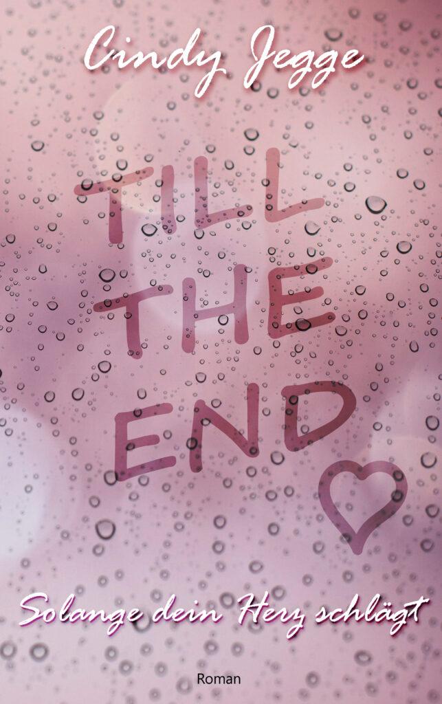 Cover zu Till the end - Solange dein Herz schlägt